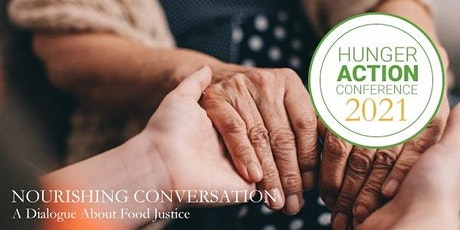 Hunger Action Conference: Nourishing Conversation tickets