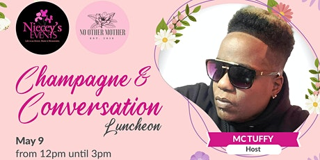Mother's Day Champagne and Conversation Luncheon tickets