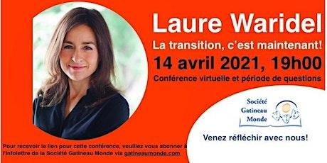 Conférence Laure Waridel - La transition, c'est maintenant! billets