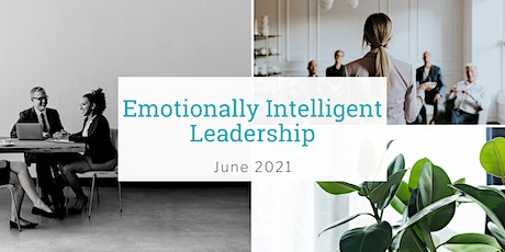 Emotionally Intelligent Leadership Workshop - June 2021 tickets