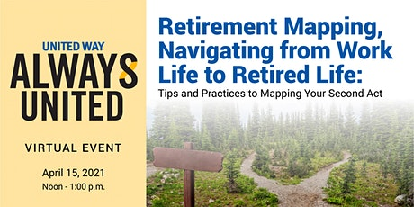 Retirement Mapping, Navigating from Work Life to Retired Life tickets