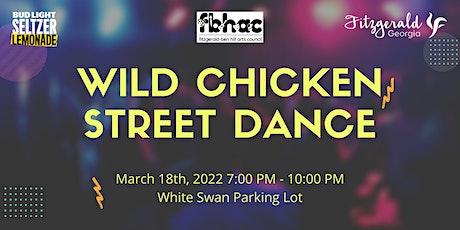 Wild Chicken Street Dance tickets