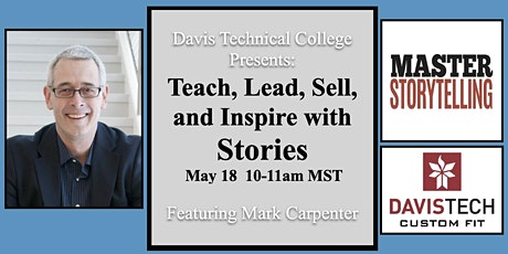 Davis Tech Custom Fit Presents: Teach, Lead, Sell, and Inspire with Stories tickets