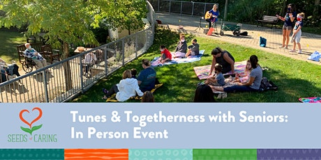 In Person: Tunes & Togetherness with Seniors 4.24.21 tickets