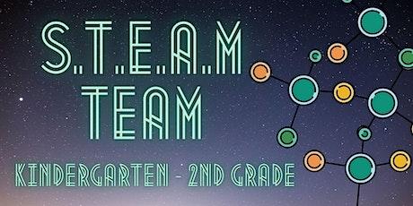 S.T.E.A.M. Team [Kindergarten - 2nd Grade] tickets