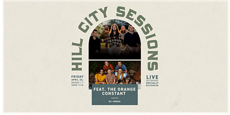 Hill City Sessions: Featuring The OrangeConstant + Oweda (Ages 21+) tickets