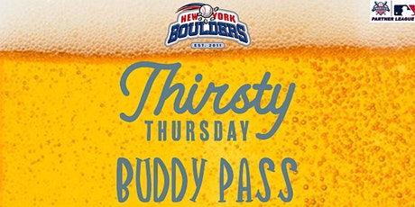 New York Boulders Thirsty Thursday Buddy Pass tickets