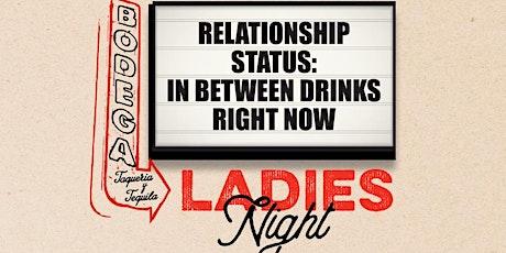 Wednesday Ladies Night tickets