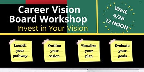 INVEST IN YOUR VISION: Career Vision Board Workshop tickets