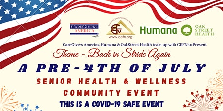 A Pre-4th of July Senior Health & Wellness Outdoor Community Event tickets