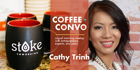Coffee + Convo with Cathy Trinh - Virtual tickets