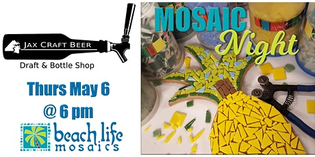Crafts & Drafts: Mosaic Night in Jacksonville tickets