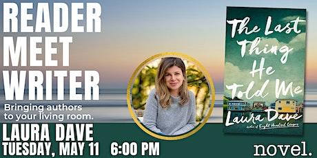 READER MEET WRITER: LAURA DAVE tickets