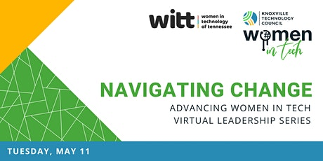 WiT Virtual Leadership Series: Navigating & Leading Through Change tickets