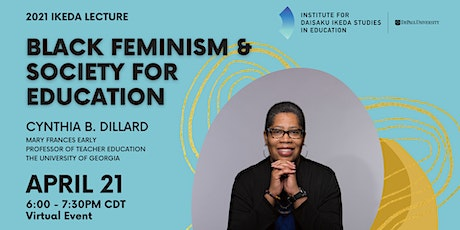 2021 Ikeda Lecture: Black Feminism & Society for Education tickets