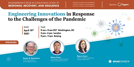 Engineering Innovations in Response to the Challenges of the Pandemic tickets