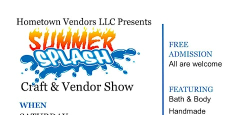 6th Annual Summer Splash Craft & Vendor Show tickets