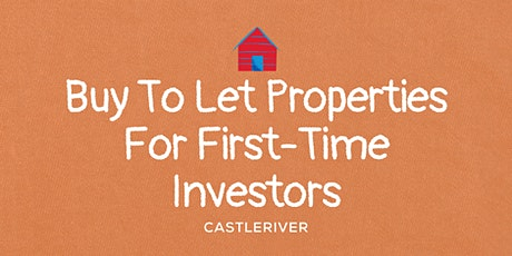 Buy To Let Properties for first-time investors tickets
