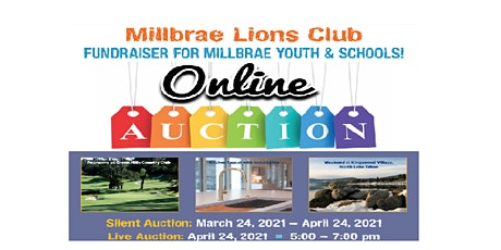"""Millbrae Lions Club """"Movers and Shakers"""" Online/Silent Auction tickets"""