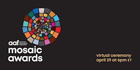 AAF's  Mosaic Awards 2021 Virtual Ceremony tickets