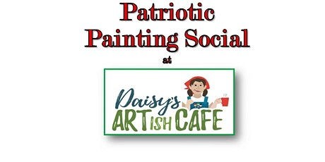 LCVFSF Patriotic Painting Event tickets