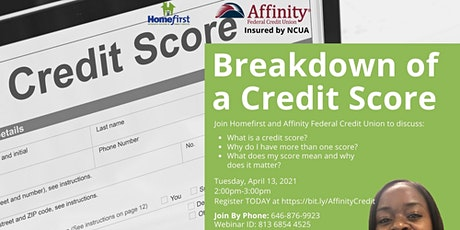 Breakdown of a Credit Score with Affinity Federal Credit Union tickets