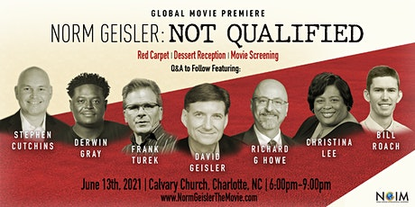 """""""Norm Geisler: Not Qualified"""" Global Movie Premiere tickets"""