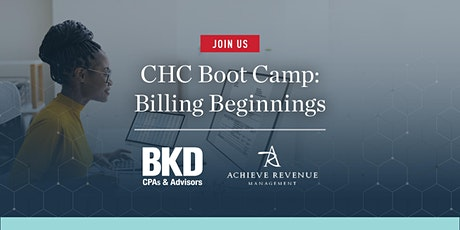 CHC Boot Camp: Billing Beginnings tickets