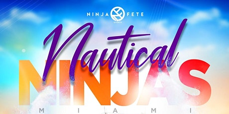 NAUTICAL NINJAS MIAMI tickets