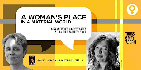 A Woman's Place in a material world tickets