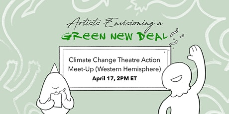 Climate Change Theatre Action Meet-Up (Western Hemisphere) tickets