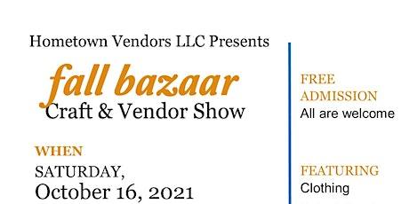 7th Annual Fall Bazaar Craft & Vendor Show tickets