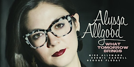 Alyssa Allgood Album Release Livestream Concert @ Fulton Street Collective tickets