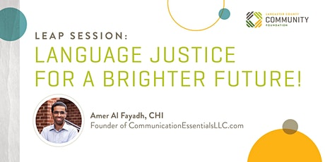 LEAP Session: LANGUAGE JUSTICE FOR A BRIGHTER FUTURE! tickets