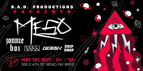 B.A.D. Productions Presents: MeSo & Friends tickets