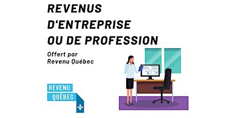 Les revenus d'entreprise ou de profession par Revenu Québec billets