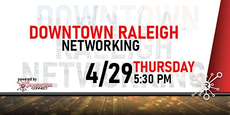 Free Downtown Raleigh Rockstar Connect Networking Event (April, NC) tickets