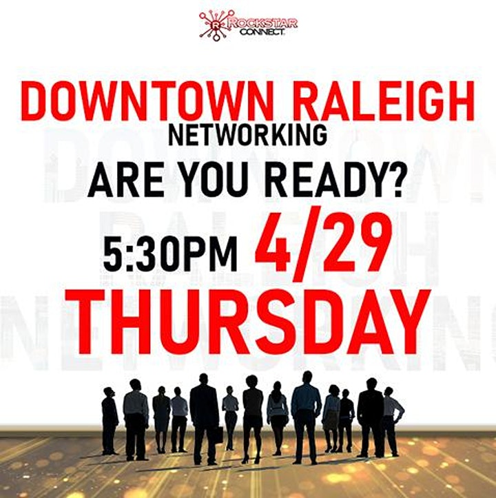 Free Downtown Raleigh Rockstar Connect Networking Event (April, NC) image