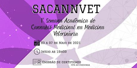 SACANNVET 1ª Semana Acadêmica de Cannabis Medicinal na Medicina Veterinária bilhetes