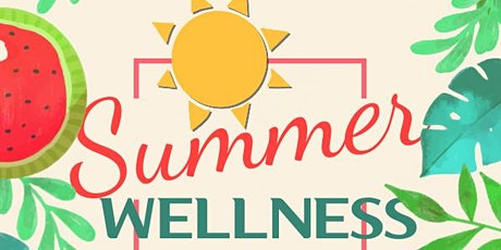 Kick Off to Summer Wellness tickets