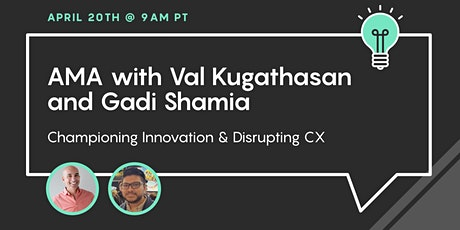 [Live Webinar] Championing Innovation & Disrupting Customer Experiences tickets