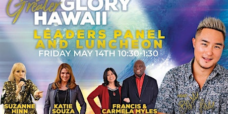 Greater Glory Hawaii Leadership Panel & Luncheon tickets