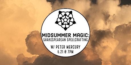 Midsummer Magic: Shakespearean Spellcasting tickets