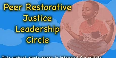 Peer Restorative Justice Leadership Circle tickets