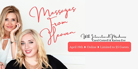 Messages From Heaven. Because Love Never Dies. April 2021 tickets