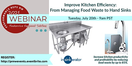 Improve Kitchen Efficiency: From Managing Food Waste to Hand Sinks tickets