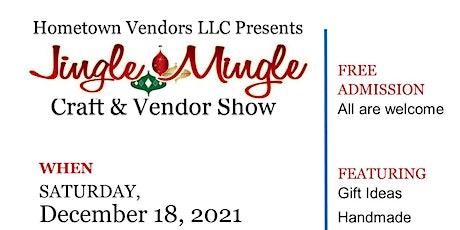 7th Annual Jingle Mingle Craft & Vendor Show tickets