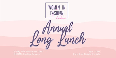 Women in Fashion Brisbane Annual Long Lunch tickets