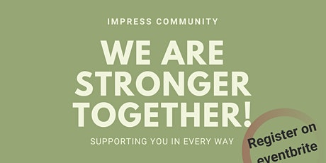 We are Stronger Together - A connected Community tickets