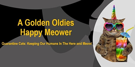 A Golden Oldies Happy Meower - 5th Anni-fur-sary Party & Fundraiser tickets